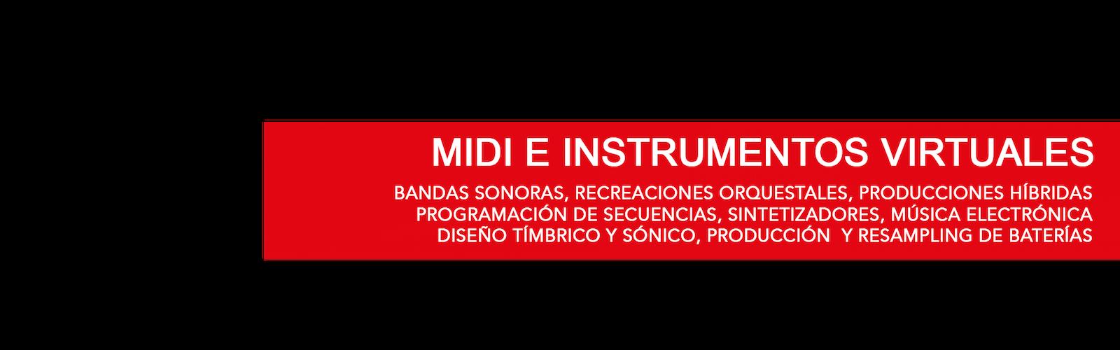 MIDI E INSTRUMENTOS VIRTUALES